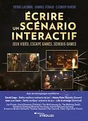 couverture du livre Écrire un scénario interactif