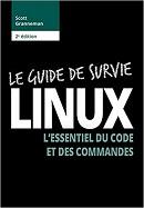 couverture du livre Le guide de survie Linux