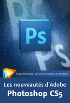 couverture du livre Les nouveautés d'Adobe Photoshop CS5