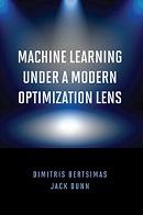 couverture du livre Machine Learning Under a Modern Optimization Lens
