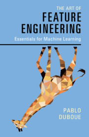 couverture du livre The Art of Feature Engineering